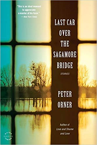 Peter Orner - Last Car Over the Sagamore Bridge.jpg