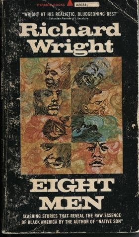 Richard Wright - Eight Men